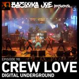 Bazooka Joe Presents (PODCAST) EP#9B - Crew Love: Digital Underground