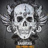 BakaYuka 2016 Promo Mix 2