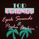 Epik Sounds - Top Friends promo