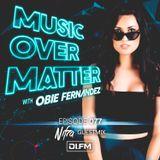 Music Over Matter 077, Incl. Nifra Guestmix