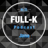 Full-K Podcast 033 - Jano