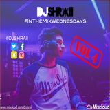 "@DJSHRAII -  "" THE SESH "" (Vol.4)       #InTheMixWednesdays"