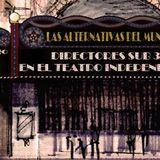 Las alternativas del mundo N°13 #Teatro independiente