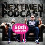 The Nextmen Podcast Episode 50