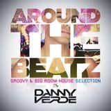 Around The Beatz - Groovy & Big Room House Selection
