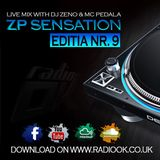 ZP Sensation - Editia Nr. 9 ( Live Mix on Radio OK )