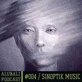 Alubali Podcast #004 - Sinoptik Music