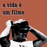 A Vida É Um Filme (Life is a Movie)