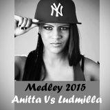 Melody 2015 - Anitta Vs Ludmilla