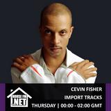 Cevin Fisher - Import Tracks 02 APR 2020