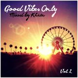 Good Vibes Only (Vol. 2)