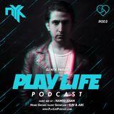 DJ NYK - Play Life Podcast #003
