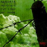 Bradata - The Land Of Doom (Podcast)