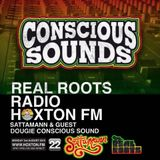 Real Roots Radio with Sattamann & guest Dougie Conscious
