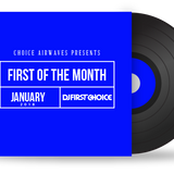 First Of The Month (January 2018)