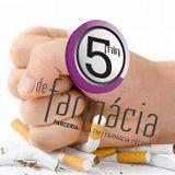 5 Minutos de Farmácia - 11Setembro - Tabagismo - Alexandra Marcos