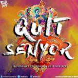 QUIT SENYOR (A Funk Avy Pre Sinulog 2018 Mixtape)