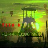 Tito K. - Antakatieren - [Ruhrfrequenzen Techno PoTTcast] - [RF032k18]