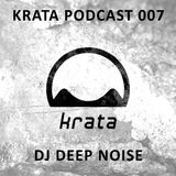 DJ Deep Noise // Krata Podcast 007