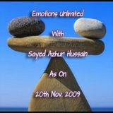 Emotions Unlimited With Sayed Azhur Hussain As On 20th Nov. 2009