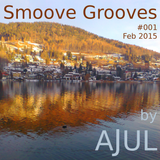 Smoove Grooves - Mixtape #1 | mixed by Ajul