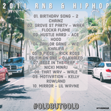 2011 RnB | HipHop | @intheorious | #OldButGold Vol 19