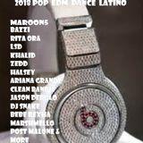 2018 POP,EDM,DANCE,LATINO FT MAROON5,BAZZI,LSD,HALSEY,OZUNA,BEBE REXHA,ZEDD,KHALID,JONAS BLUE & MORE