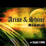 arise & shine riddim mix
