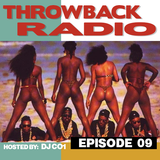 Throwback Radio #9 - DJ CO1 (Booty Bass)