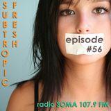 Ron Sky - Subtropic Fresh Radioshow (Episode 56)