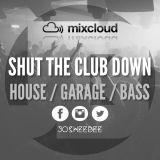 JosheeBee - Shut The Club Down