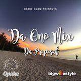 Opake Guam Presents: Da Ono Mix - Da Proposal