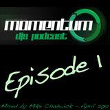 Momemtum DJs Podcast - Episode 1 - Mike Chadwick
