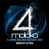 DJ REG - 4 Jahre Moloko the Mixtape 2012