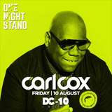 Carl Cox - DC10 - One Night Stand