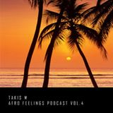 TakisM -  Afro Feelings Podcast Vol.4 (2017)
