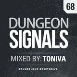 Dungeon Signals Podcast 68 - Toniva