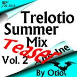 Teaser intro Trelotio Summer Mix Afto Ine 2018 Vol.2 By Otio