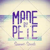 Made By Pete - Summer Sounds 4.5 hr Extended Mix