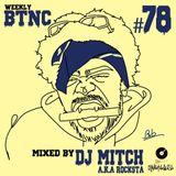 Weekly BTNC#078