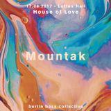 Mountak live at House of Love (17.06.17) @ Loftus Hall Berlin