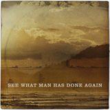See What Man Has Done Again - VeryGoodPlus Swap 2013