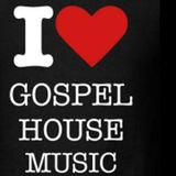 "GOSPEL HOUSE MIX #1 ...... ""HOUSE MUSIC IS A SPIRITUAL HEALING"""
