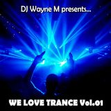 We Love Trance Vol.01