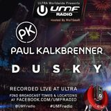 UMF Radio 275 - PAUL KALKBRENNER (Ultra Europe) & DUSKY (Ultra Miami)