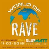 Slipmatt - World Of Rave #254
