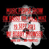 Music People Show w/ Bobby Browser guest mix @ Basso Radio 19.09.2013