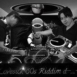 Lovesick 80s Riddim d-_-b