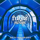Fubiz Mixtape Issue #14 - Mix by Satin Jackets