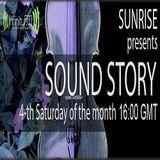 Sunrise - Sound Story 014. On InfinityFM (27.10.12)